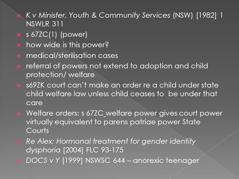 K v Minister, Youth & Community Services (NSW) [1982] 1 NSWLR 311